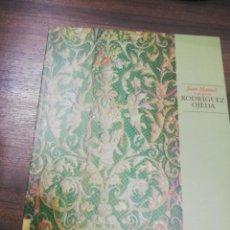 Libros de segunda mano: JUAN MANUEL, EL GENIO DE RODRIGUEZ OJEDA 2000.. Lote 196955658