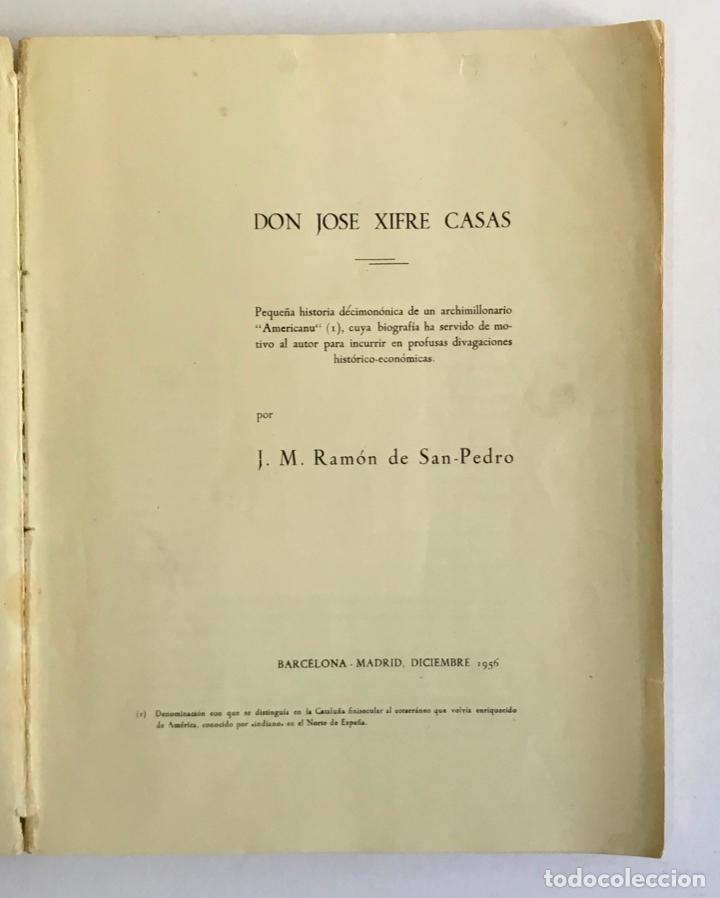 Libros de segunda mano: DON JOSÉ XIFRÉ CASAS. Pequeña historia décimonónica... SAN-PEDRO, J. M. Ramón de. - Foto 2 - 196977801