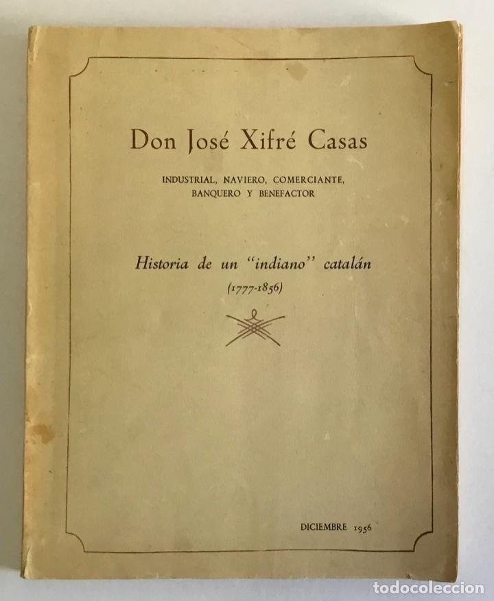 DON JOSÉ XIFRÉ CASAS. PEQUEÑA HISTORIA DÉCIMONÓNICA... SAN-PEDRO, J. M. RAMÓN DE. (Libros de Segunda Mano - Biografías)
