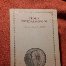 Libros de segunda mano: VIDA DE GALDOS, DE PEDRO ORTIZ-ARMENGOL. CRITICA. UNICO EN TC. RUSTICA. Lote 245612385