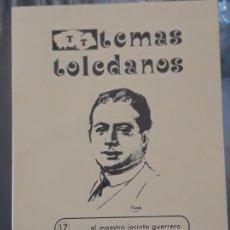 Libros de segunda mano: TEMAS TOLEDANOS - EL MAESTRO JACINTO GUERRERO TORRES - I.P.I.E.T - TOLEDO.. Lote 215350531