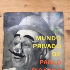 Libros de segunda mano: EL MUNDO PRIVADO DE PABLO PICASSO. Lote 197879252