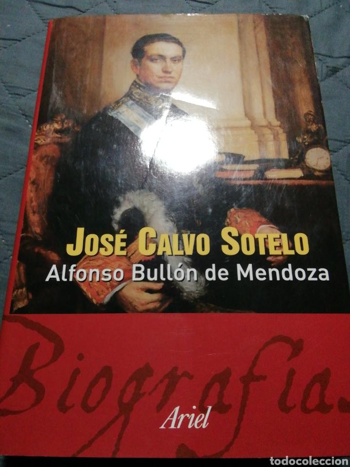 Libros de segunda mano: JOSÉ CALVO SOTELO. ALFONSO BULLON DE MENDOZA - Foto 2 - 198169592