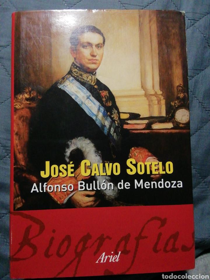 JOSÉ CALVO SOTELO. ALFONSO BULLON DE MENDOZA (Libros de Segunda Mano - Biografías)