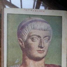 Libros de segunda mano: CONSTANTINO MAGNO,EL PRIMER CAUDILLO CRISTIANO, 1951 R.P. RAMON SARABIA. Lote 198242567