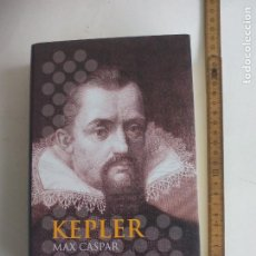 Livres d'occasion: JOHANNES KEPLER. CASPAR, MAX. EDITORIAL ACENTO. MADRID 2003. Lote 198661078
