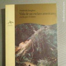 Libros de segunda mano: FREDERICK DOUGLASS VIDA DE UN ESCLAVO AMERICANO ESCRITA POR EL MISMO. Lote 198956416