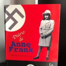 Libros de segunda mano: O DIÁRIO DE ANNE FRANK - VERSÃO DEFINITIVA. Lote 199214253