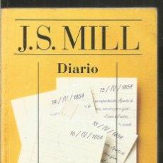 Libros de segunda mano: JOHN STUART MILL. DIARIO. ALIANZA CIEN. Lote 228482070