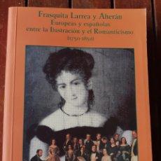 Libros de segunda mano: LIBRO, DE LA ESCRITORA FRASQUITA LARREA Y AHERAN, DEL PUERTO DE SANTA MARÍA, CÁDIZ. Lote 200054748