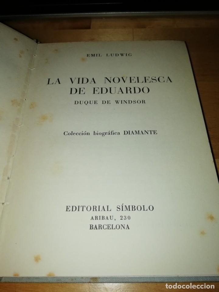 EMIL LUDWIG - LA VIDA NOVELESCA DE EDUARDO DUQUE DE WINDSOR - SÍMBOLO 1953 - ANTONIO C. GAVALDÁ (Libros de Segunda Mano - Biografías)