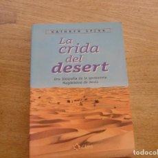 Libros de segunda mano: LA CRIDA DEL DESERT. UNA BIOGRAFIA DE LA GERMANETA MAGDELEINE DE JESÚS. CLARET. 2001. Lote 200153910