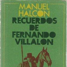 Libros de segunda mano: MANUEL HALCON RECUERDOS DE FERNANDO VILLALON ALIANZA EDITORIAL MADRID 1969. Lote 200354666