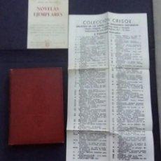 Libros de segunda mano: LIBRO NOVELAS EJEMPLARES. CERVANTES 1957 CON EL CATÁLOGO DE COLECCIÓN CRISOL. Lote 200734598