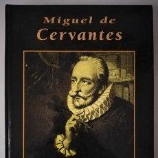 Livres d'occasion: MIGUEL DE CERVANTES (ALBERTO SZPUNBERG) / GRANDES BIOGRAFÍAS - EDICIONES RUEDA J. M., 1996. Lote 186027843