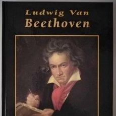 Livres d'occasion: LUDWIG VAN BEETHOVEN (JUAN VAN DEN EYNDE) / GRANDES BIOGRAFÍAS - EDICIONES RUEDA J. M., 2001. Lote 201140313