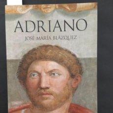 Libros de segunda mano: ADRIANO, JOSE MARIA BLAZQUEZ, ARIEL. Lote 201498218