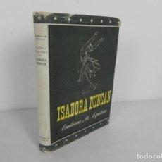 Libros de segunda mano: PASIÓN Y TRAGEDIA DE ISADORA DUNCAN (EMILIANO M. AGUILERA) EDIT. IBERIA-1947. Lote 201594321