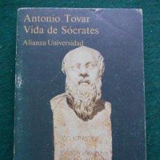Libros de segunda mano: VIDA DE SÓCRATES ANTONIO TOVAR ALIANZA UNIVERSIDAD. Lote 201597613