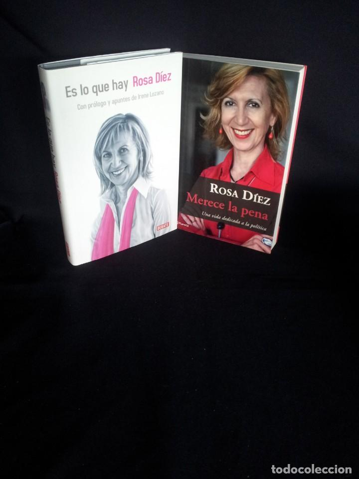 ROSA DIEZ -MERECE LA PENA Y ES LO QUE HAY (FIRMADO) - 2 LIBROS (Libros de Segunda Mano - Biografías)