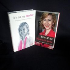 Libros de segunda mano: ROSA DIEZ -MERECE LA PENA Y ES LO QUE HAY (FIRMADO) - 2 LIBROS. Lote 201767462