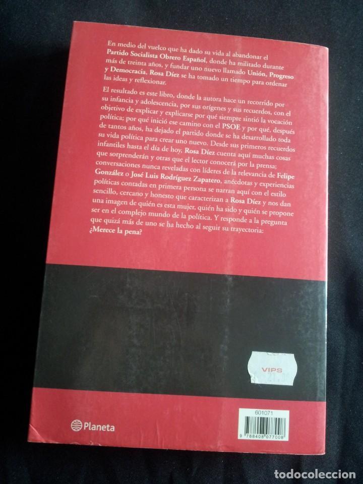 Libros de segunda mano: ROSA DIEZ -MERECE LA PENA Y ES LO QUE HAY (FIRMADO) - 2 LIBROS - Foto 2 - 201767462