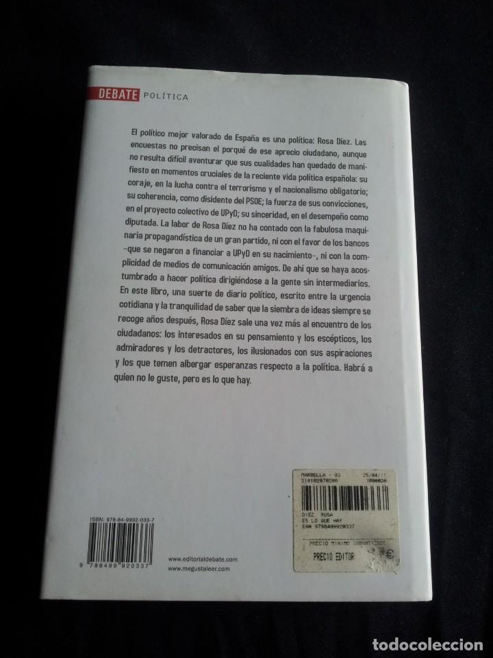 Libros de segunda mano: ROSA DIEZ -MERECE LA PENA Y ES LO QUE HAY (FIRMADO) - 2 LIBROS - Foto 7 - 201767462
