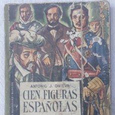 Libros de segunda mano: CIEN FIGURAS ESPAÑOLAS - TERCERA Y ULTIMA SERIE. PRIMERA EDICION- BURGOS 1962.. Lote 202374185