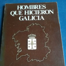 Libros de segunda mano: HOMBRES QUE HICIERON GALICIA F. MARTÍN SARMIENTO. Lote 202565530