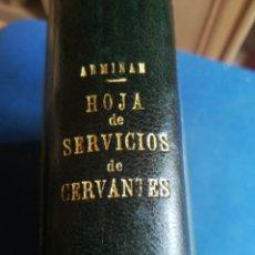 Libros de segunda mano: HOJA DE SERVICIOS DEL SOLDADP MIGUEL DE CERVANTES SAAVEDRA LUÍS DE ARMIÑAN 1941. Lote 202569902