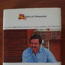 Libros de segunda mano: 4 JOSÉ MARÍA AZNAR – UN PRESIDENTE DE LA MODERNIDAD (1996- ) - COLECCIÓN 25AÑOS DE DEMOCRACIA.- BI. Lote 202591977