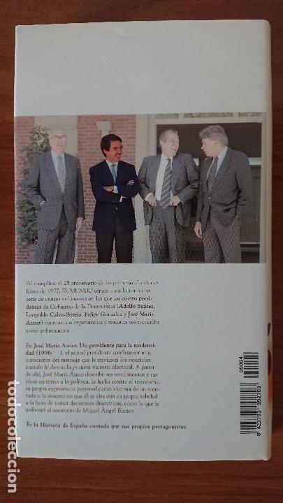 Libros de segunda mano: 4 José María Aznar – Un presidente de la modernidad (1996- ) - Colección 25años de Democracia.- Bi - Foto 2 - 202591977