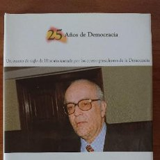 Libros de segunda mano: 2 LEOPOLDO CALVO-SOTELO – UN PRESIDENTE DE TRANSICIÓN (1981-1982) - COLECCIÓN 25AÑOS DE DEMOCRACIA.-. Lote 202594157
