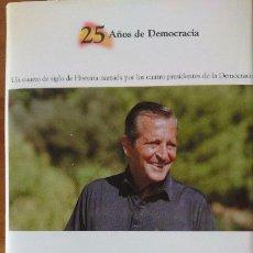 Libros de segunda mano: 1 ADOLFO SUÁREZ – LA APUESTA DEL REY (1176-1981) - COLECCIÓN 25AÑOS DE DEMOCRACIA.- BIBLIOTECA EL MU. Lote 202594677