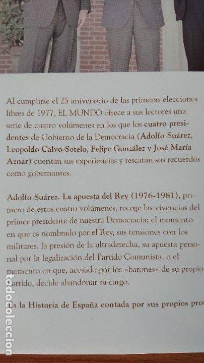 Libros de segunda mano: 1 ADOLFO SUÁREZ – La Apuesta del Rey (1176-1981) - Colección 25años de Democracia.- Biblioteca EL MU - Foto 3 - 202594677