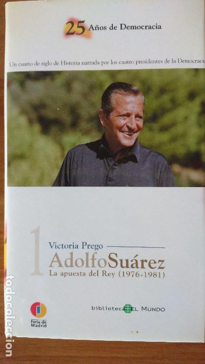 Libros de segunda mano: 25 AÑOS DE DEMOCRACIA.- Biblioteca EL MUNDO - Victoria Prego – Experiencias y recuerdos gobernantes - Foto 5 - 202595115