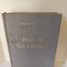 Libri di seconda mano: F. HERNÁNDEZ GIRBAL. JOSÉ DE SALAMANCA. MARQUÉS DE SALAMANCA (EL MONTECRISTO ESPAÑOL). 1963.. Lote 202938113