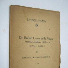 Libros de segunda mano: RARO - PANAMEÑOS ILUSTRES DR. RAFAEL LASSO DE LA VEGA (1764-1831) - PANAMA 1952 ERNESTO CASTILLERO. Lote 204724381