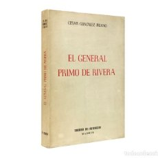 Libros de segunda mano: EL GENERAL PRIMO DE RIVERA // GONZALEZ RUANO, CESAR // ((1954)). Lote 45930853