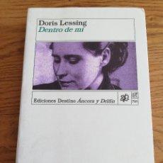 Libros de segunda mano: DENTRO DE MÍ (DORIS LESSING). Lote 205100168