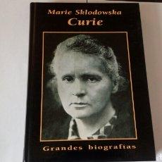 Libros de segunda mano: MARIE SKLODOWSKA CURIE. GRANDES BIOGRAFÍAS. AÑO 1995. ESTADO BUENO.. Lote 205118677