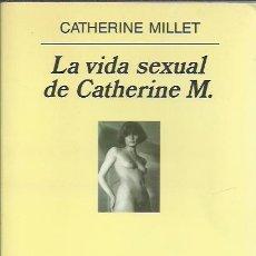 Livros em segunda mão: CATHERINE MILLET-LA VIDA SEXUAL DE CATHERINE M.PANORAMA DE NARRATIVAS,492.ANAGRAMA.2001.. Lote 205385692