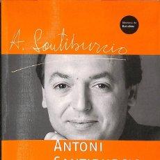 Libros de segunda mano: ANTONI SANTIBURCIO 1954-2001 (CATALÁN). Lote 205525882