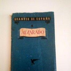 Libros de segunda mano: GRANDES DE ESPAÑA: EL CAPITÁN ALVARADO. Lote 205739693