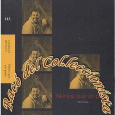 Libros de segunda mano: CHARLES MINGUS MENOS QUE UN PERRO MEMORIAS, MONDADORI, LITERATURA 143, 2000. Lote 206226500