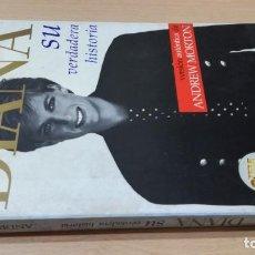 Libros de segunda mano: DIANA SU VERDADERA HISTORIA - ANDREW MORTON - EMECE EDITORES I-404. Lote 206327331