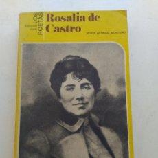 Libros de segunda mano: ROSALÍA DE CASTRO/XESÚS ALONSO MONTERO EDICIONES JÚCAR. Lote 206441831
