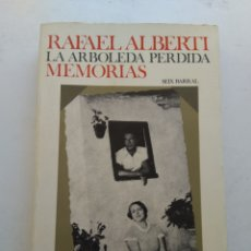 Libros de segunda mano: LA ARBOLEDA PERDIDA MEMORIAS/RAFAEL ALBERTI. Lote 206442422