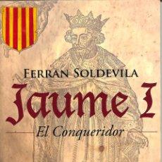 Libros de segunda mano: JAUME I - FERRAN SOLDEVILA I ZUBIBURU - EDITORIAL BASE (CAT) - BASE HISTÒRICA, 31. Lote 206446556
