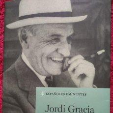Libros de segunda mano: JOSÉ ORTEGA Y GASSET -- JORDI GRACIA. Lote 206447537